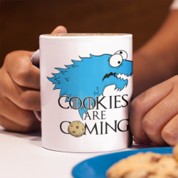 """Taza """"Cookies are coming"""""""